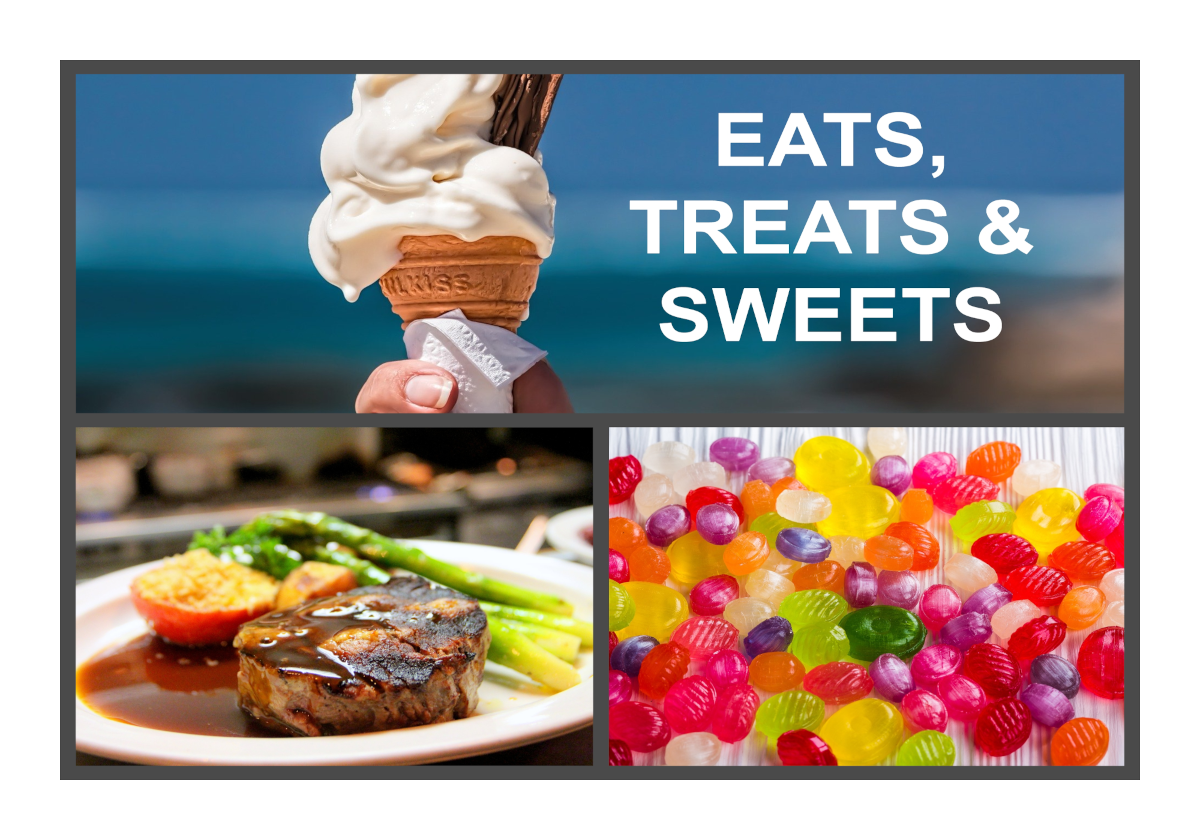 Eats, Treats & Sweets -From Steak Diners, Jelly Bean Candy , Ice Cream Cones and more!