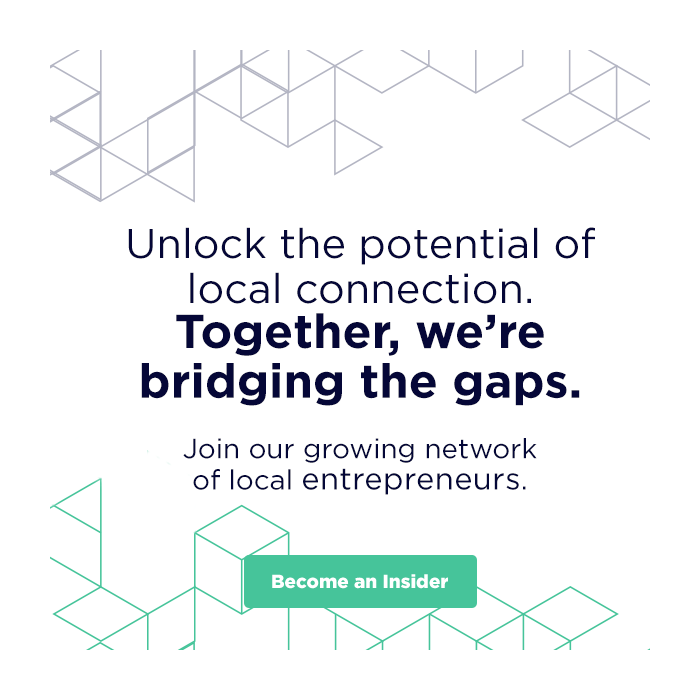 Unlock the potential of local connection.  Together, we're bridging the gaps.