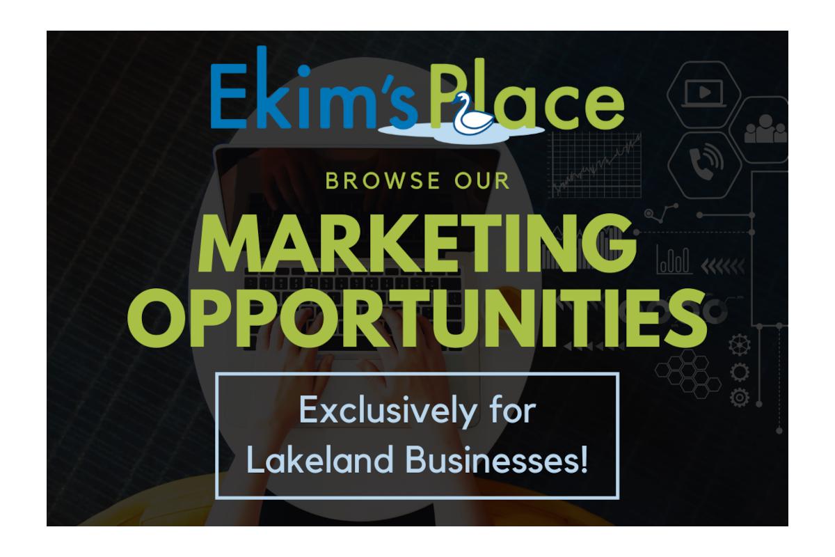 Ekim's Place Marketing Opportunities Emporium for Lakeland Businesses