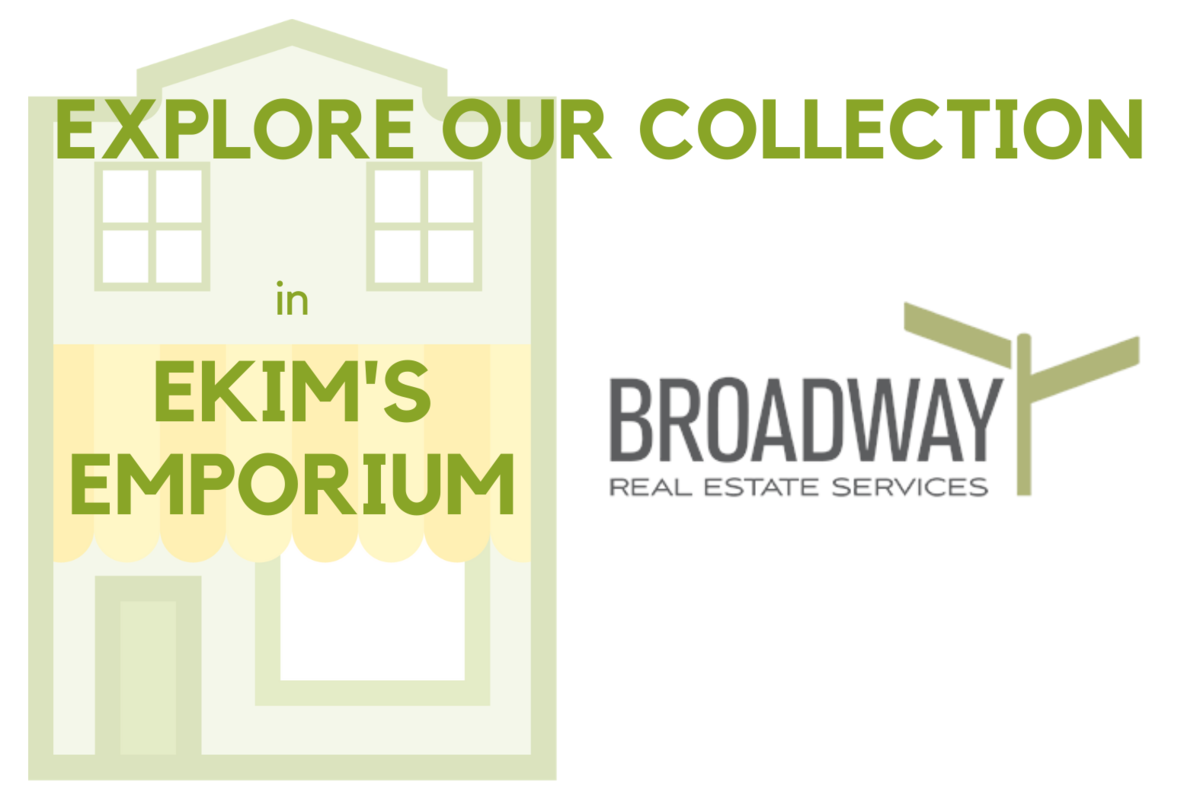 Broadway Real Estate Services Emporium at Ekim's Place