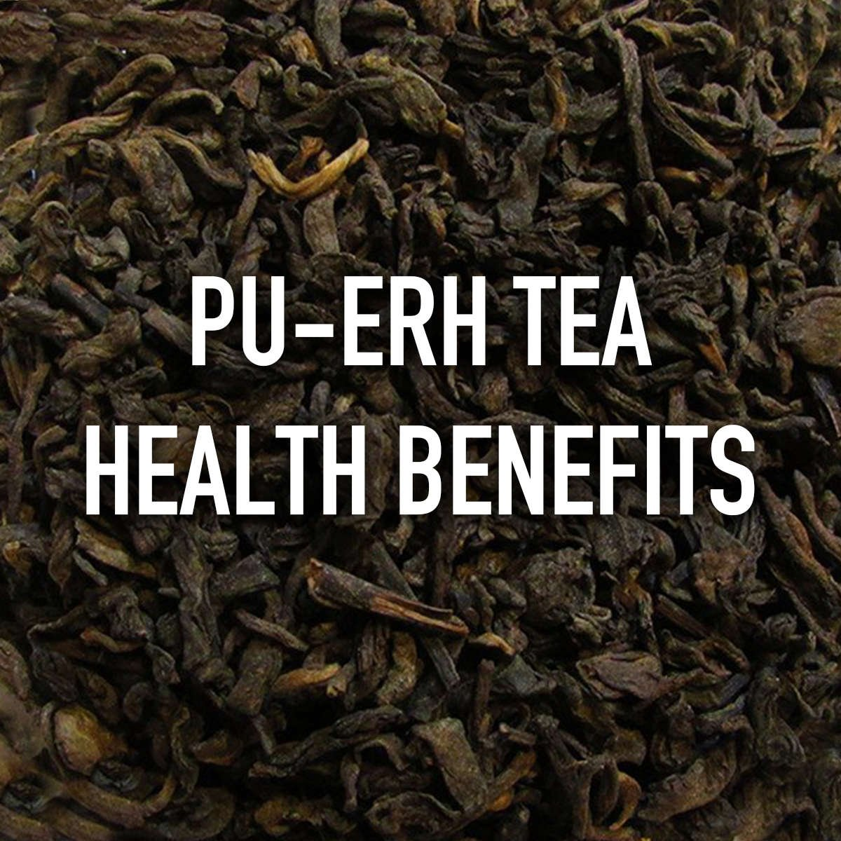 Pu-Erh Health Benefits