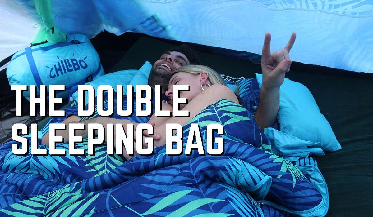 Chillbo Double Sleeping Bags