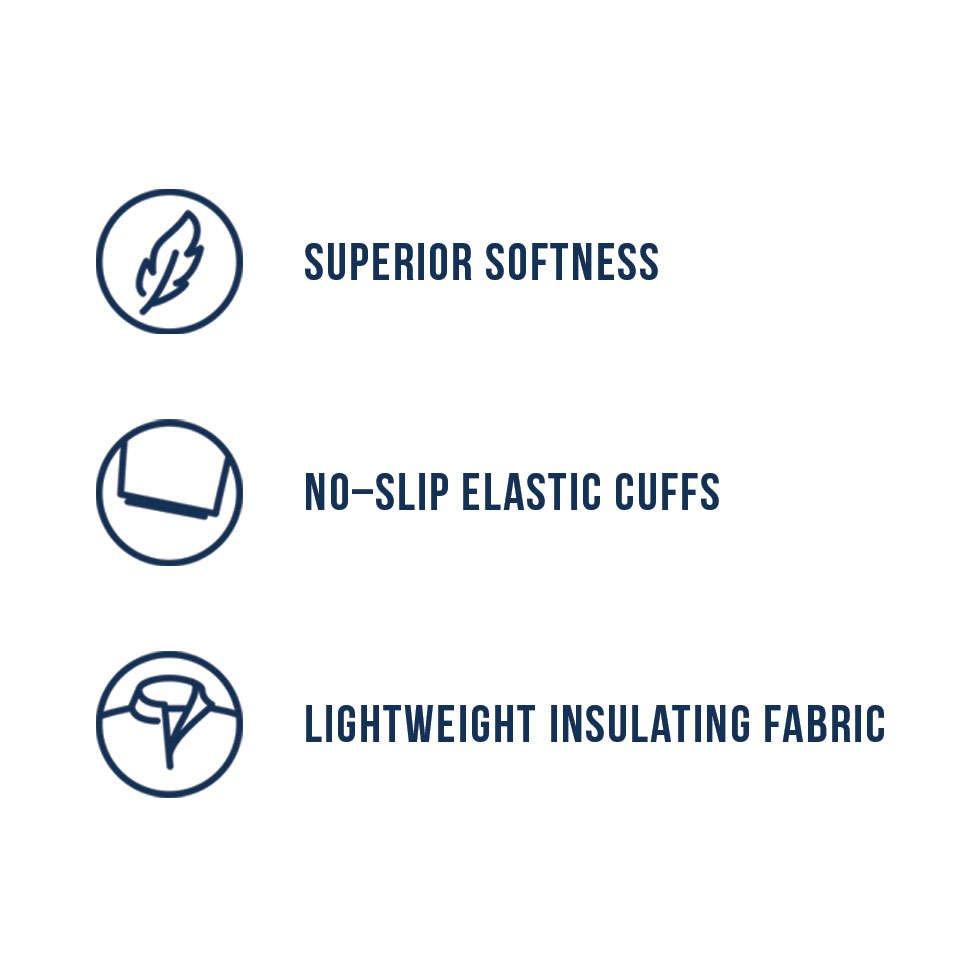 Superior Softness, No-Slip Elastic Cuffs, Lightweight Insulating Fabric