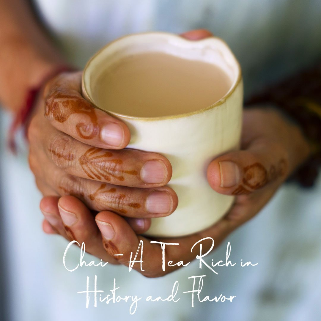 Chai - a Tea Rich in History and Flavor