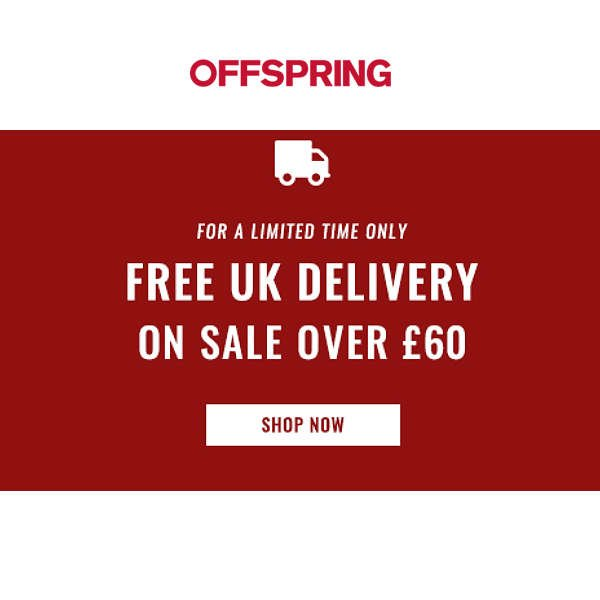 SHOP SALE AT OFFSPRING WITH FREE SHIPPING OVER £60