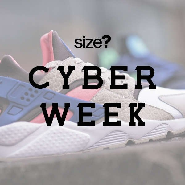 cyber week 2018 at size?