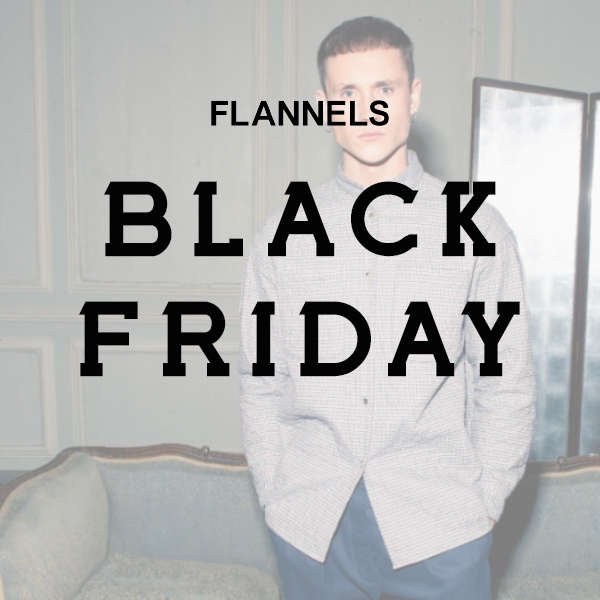 BLACK FRIDAY AT FLANNELS 2018