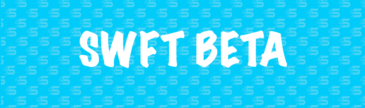 SWFT Beta Testing