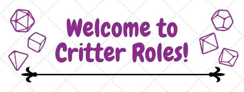 Welcome to Critter Roles!