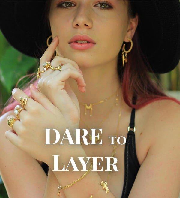 Dare to Layer