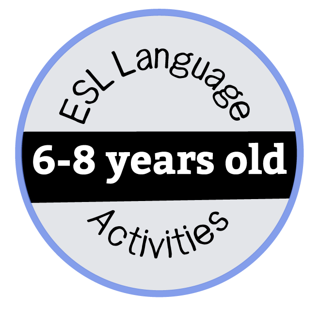 ESL Activities 6-8 Years Old