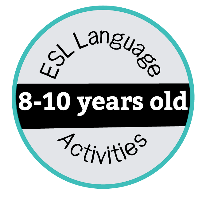 ESL Activities 8-10 Years Old