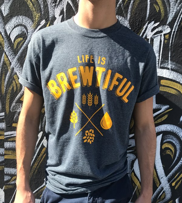 life is brewtiful t-shirt
