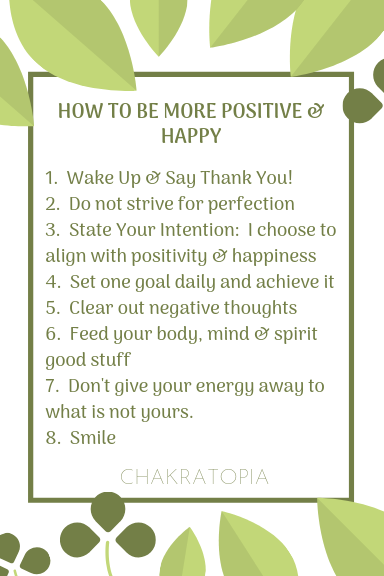 Ways to Be More Positive Chakratopia Blog