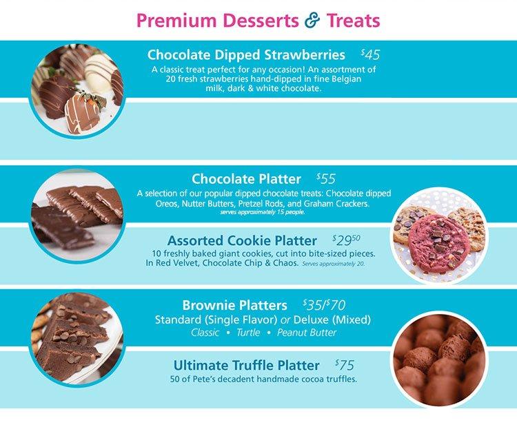Premium desserts and treats