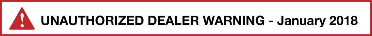 Unauthorized Dealer Warning January 2018