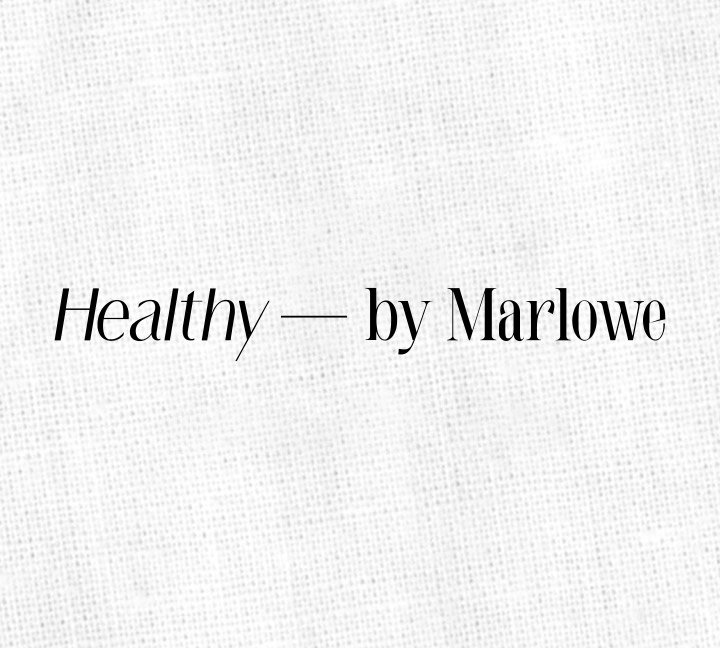 Healthy by Marlowe