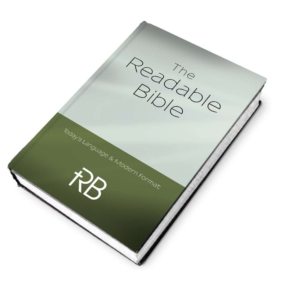 The Readable Bible Entire Bible in One Volume
