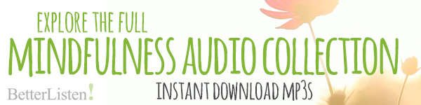 mindfulness audio collection from BetterListen!