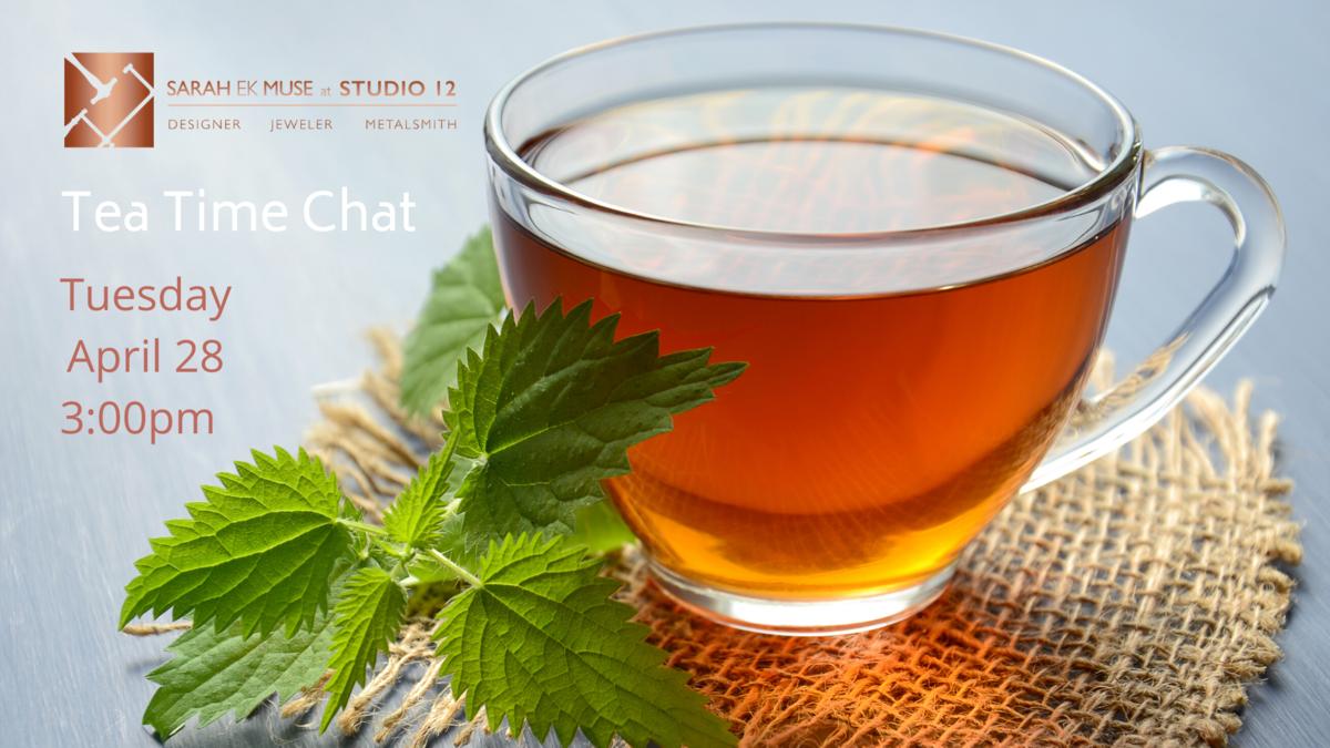 Studio 12 Virtual Chat - Tea Time
