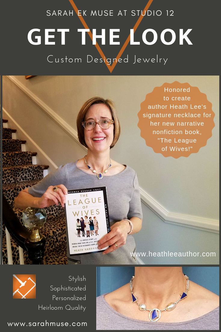 Custom Designed Jewelry-Get the Look-Sara EK Muse at Studio 12- Heath Hardage Lee- Author- League of Wives- stylish-sophisticated-personalized-heirloom quality