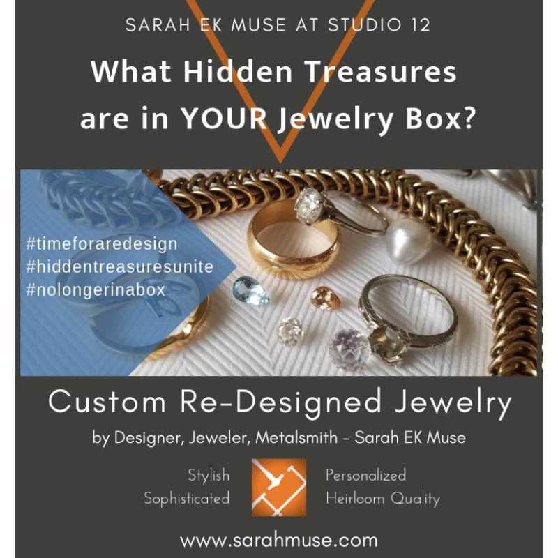 Sarah EK Muse at Studio 12 - Custom Jewelry ReDesign-hiddentreasuresunite-timeforaredesign-roanoke jeweler-