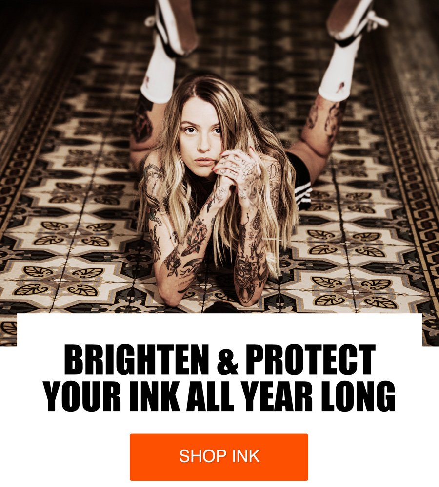 Brighten & Protect Your INK