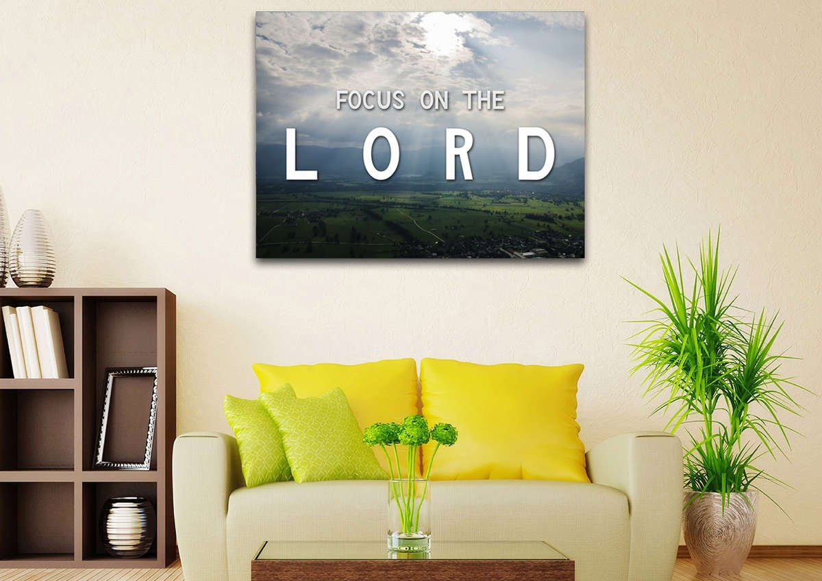 Focus on the Lord Christian Quotes Wall Art Canvas – Christian Walls