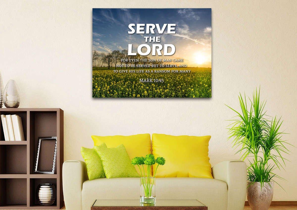 Mark 10:45 Serve the Lord Bible Verse Wall Art Canvas – Christian Walls