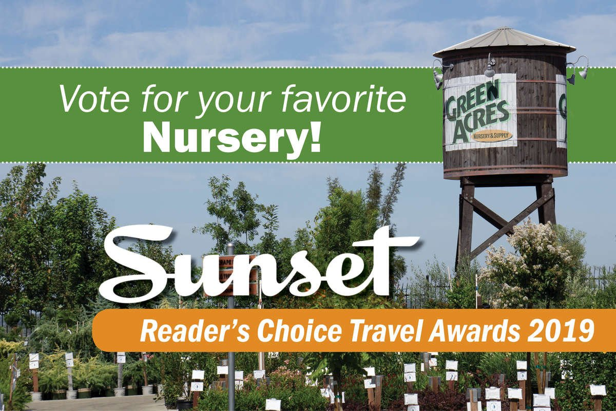 Vote for your favorite nursery for Sunset Reader's Choice Travel Awards