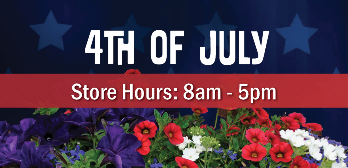 4th of July Store Hours: 8am-5pm