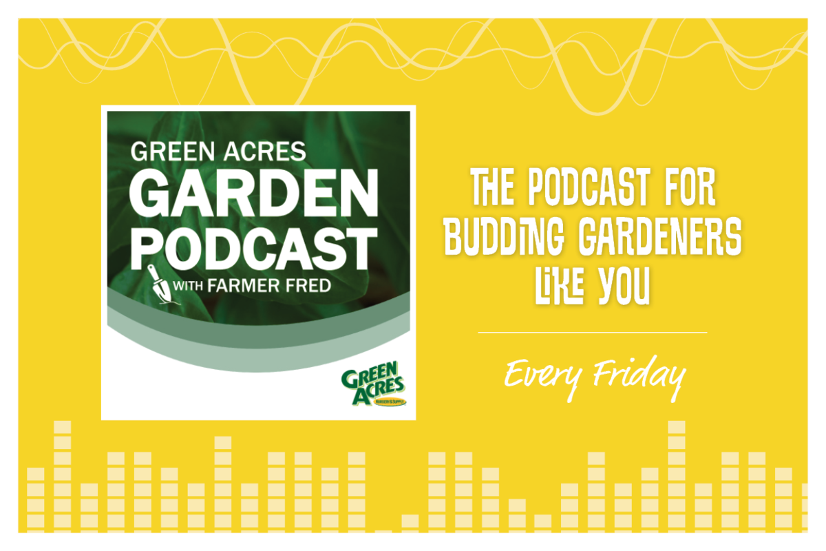 Green Acres Garden Podcast