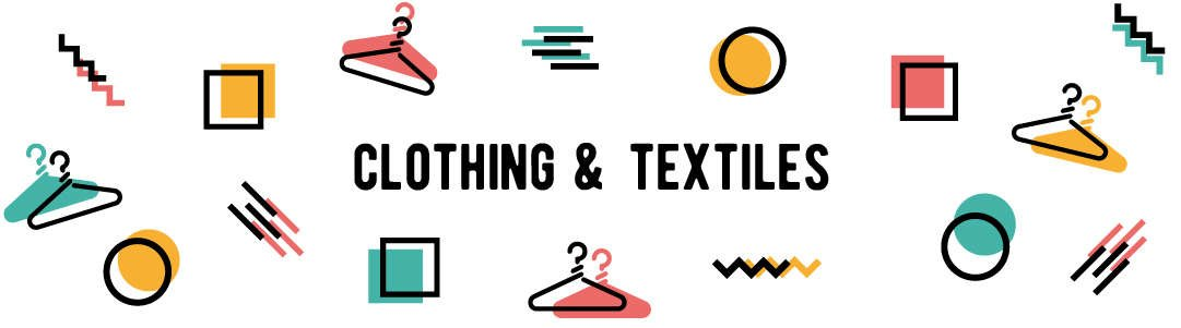 Clothing & Textiles Collection