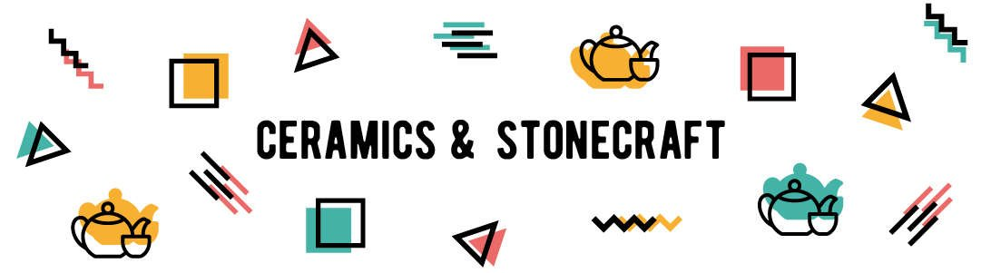 Ceramics & Stonecraft Collection