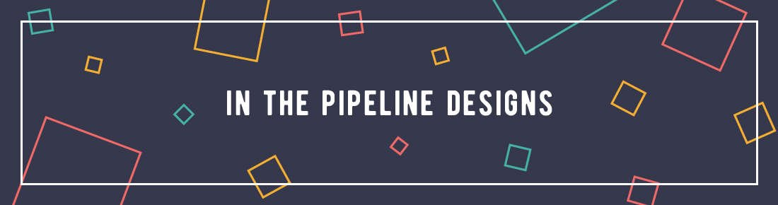 in The Pipeline Designs Profile