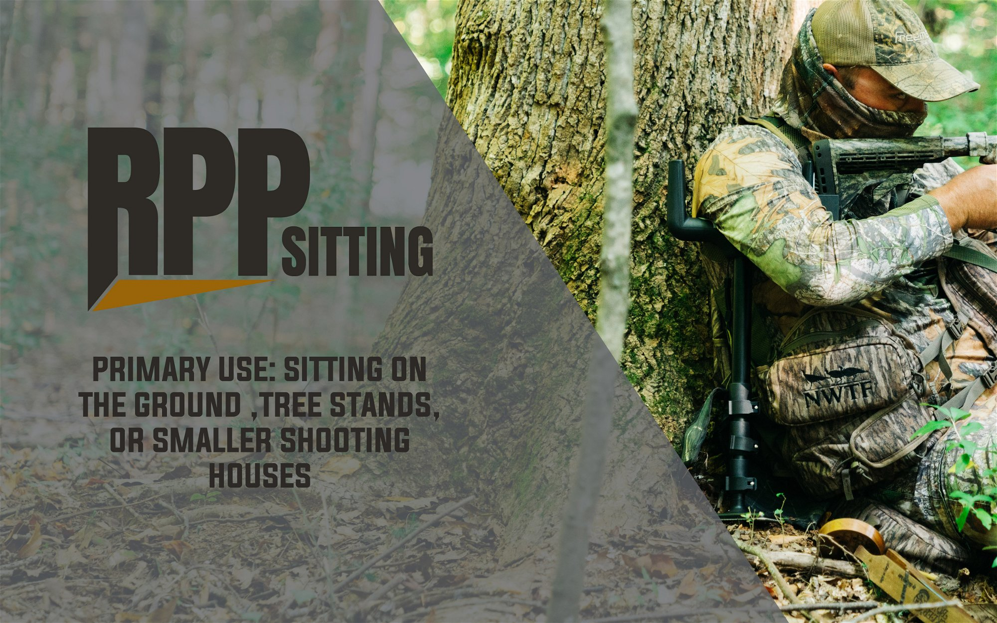 RPP Sitting - Primary Use: Sitting on the Ground, Tree Stands, or Smaller Shooting Houses