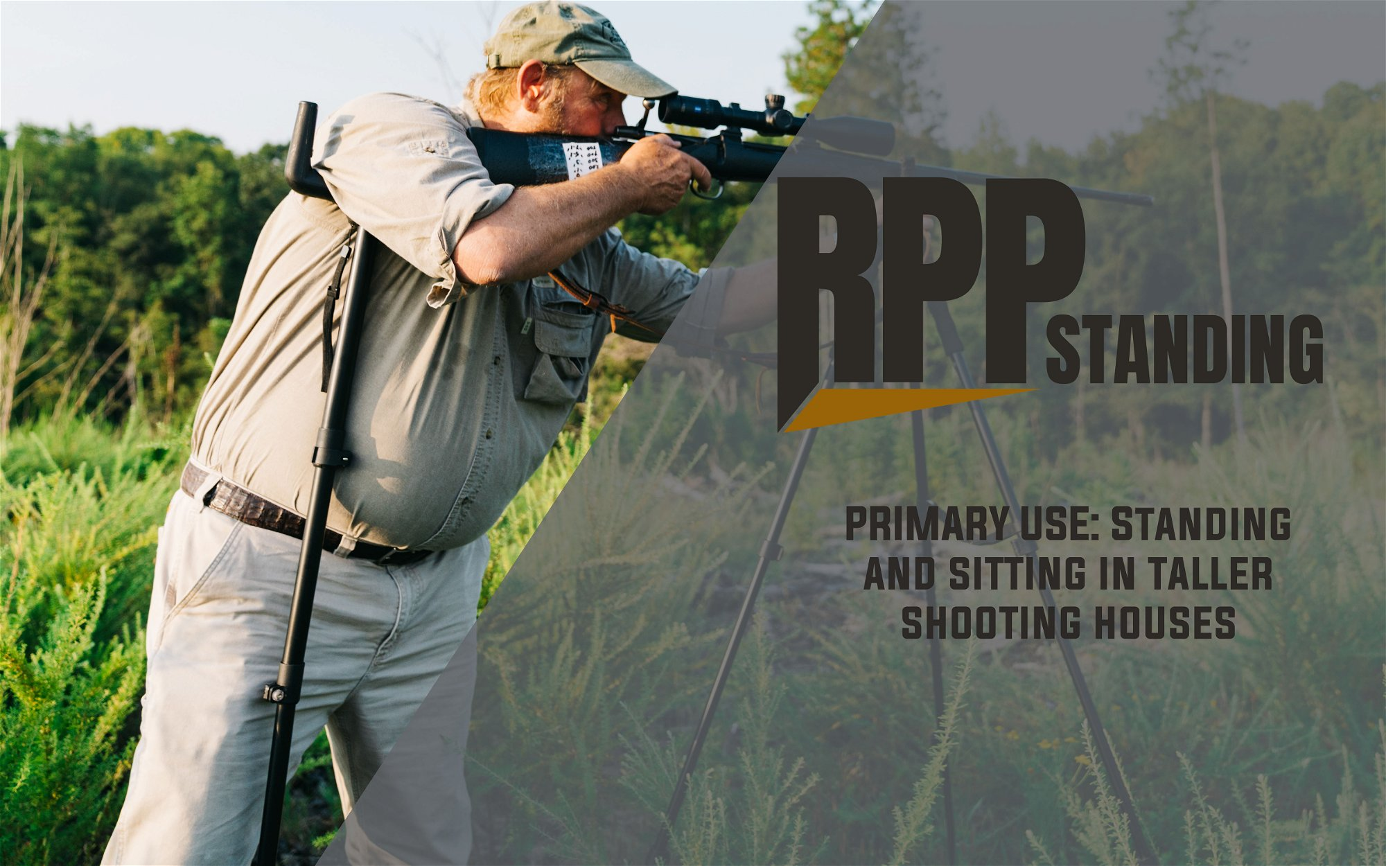 RPP Standing - Primary Use: Standing and Sitting in Taller Shooting Houses
