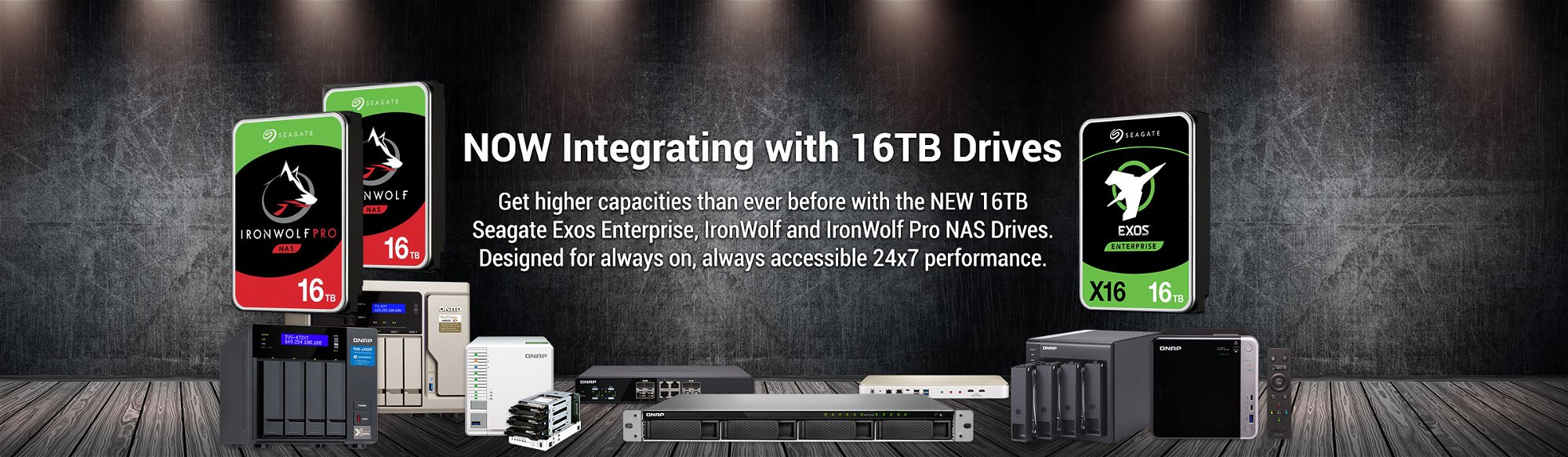 Now integrating with 16TB Seagate Hard Drives
