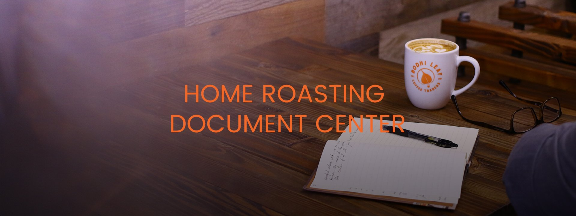 HOME ROASTING DOCUMENT CENTER - MUG OF COFFEE AND JOURNAL