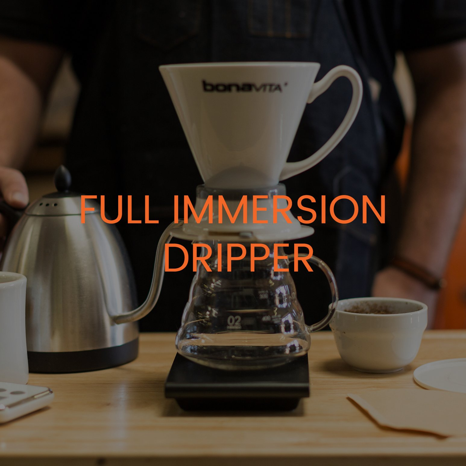 FULL IMMERSION DRIPPER