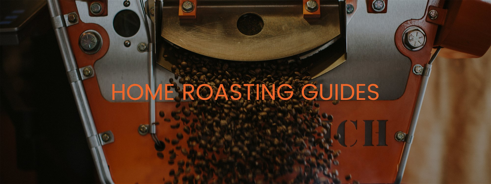 HOME ROASTING GUIDES - COFFEE EXITING ROASTER