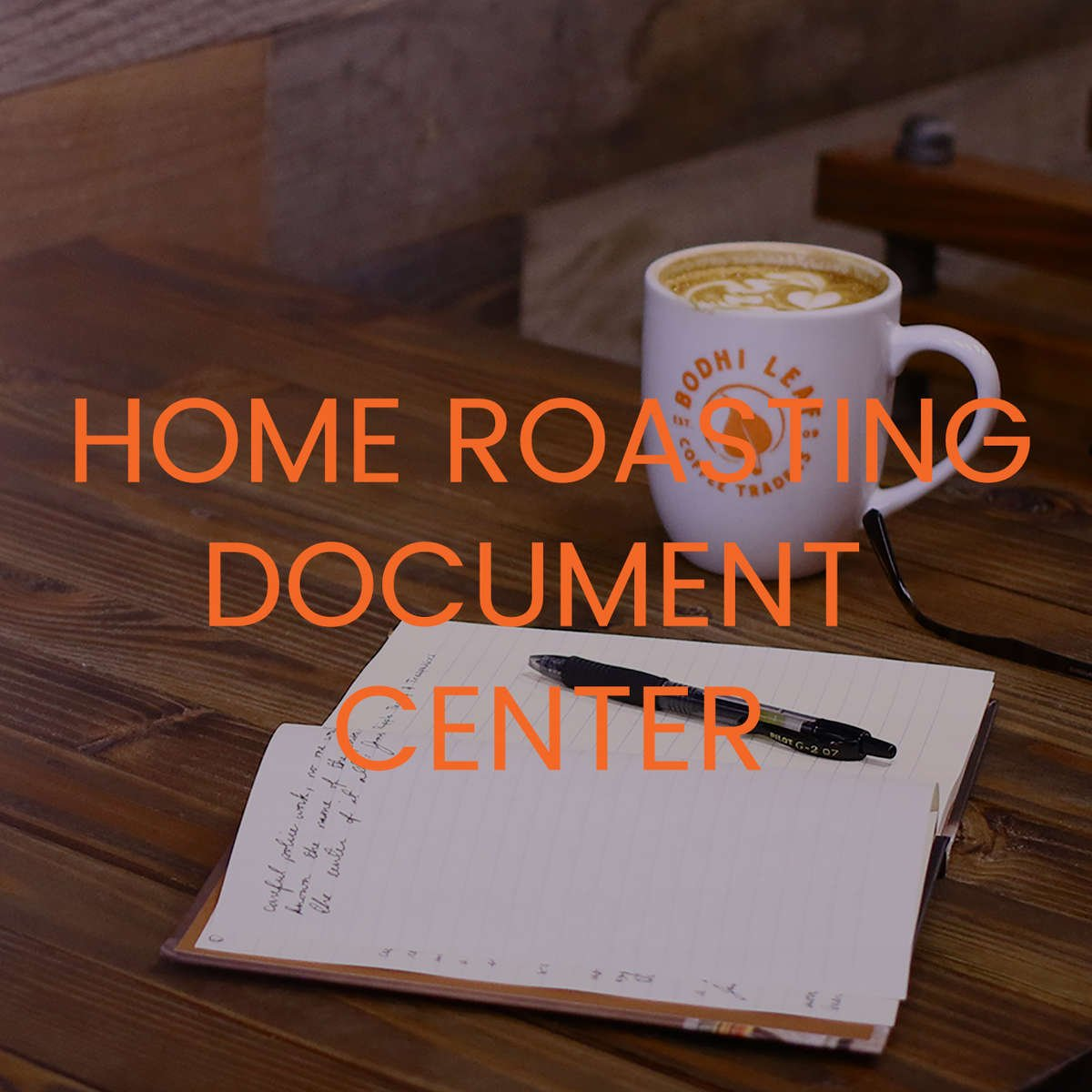 Home Roasting Document Center