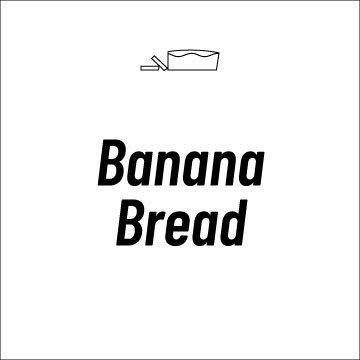 Banana Bread Recipe Page