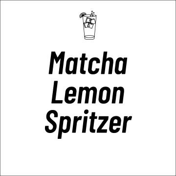 Matcha Lemon Spritzer Recipe Page