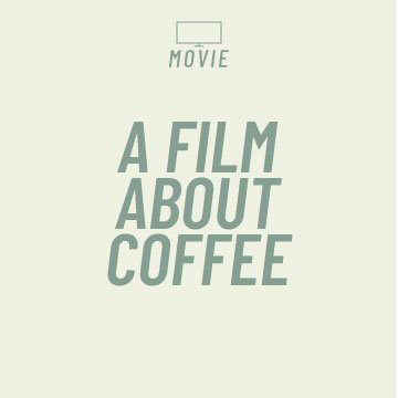 A Film About Coffee Movie Page