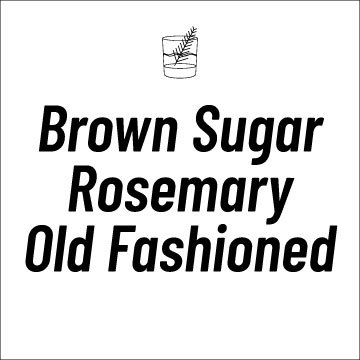Brown Sugar Rosemary Old Fashioned Recipe PAge