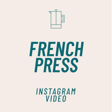 How to Brew Coffee in a French Press Instagram Video