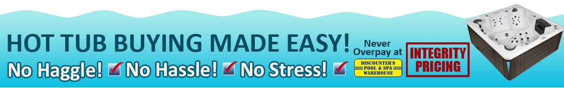 Hot Tub Buying Made Easy! - No Haggle! - No Hassle! - No Stress!