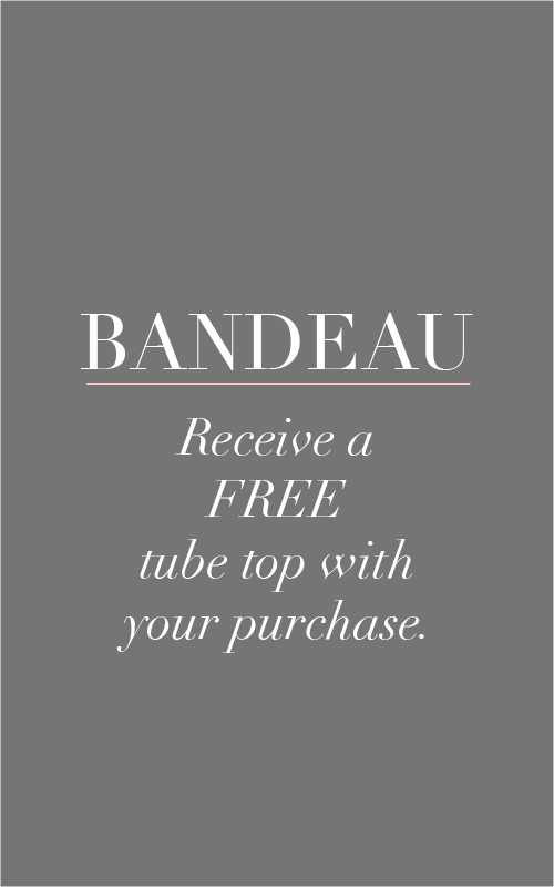 Get a free tube top or bandeau top  for free!