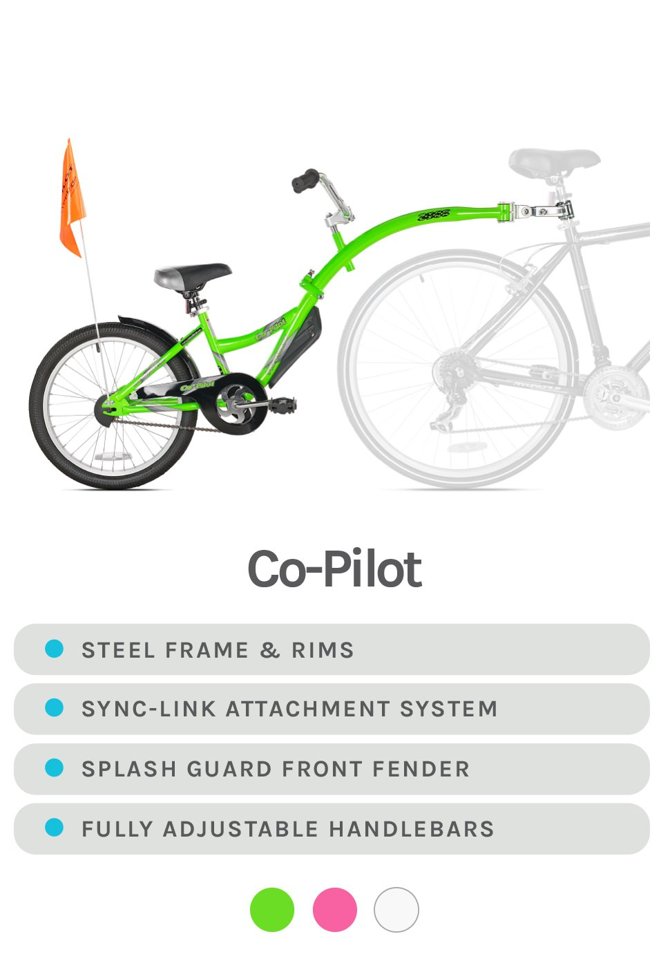 Co-Pilot (w/ orange safety flag)- Lime Green - Steel Frame & Rims, Sync-Link Attachment System, Splash Guard Front Fender, and Fully Adjustable Handlebars - Available in Lime Green, Pink, and White
